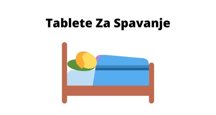 Tablete za spavanje – kako odabrati najbolje tablete za smirenje?